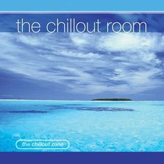 The Chillout Room [Fast Forward] [CD]