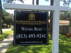 Wendy Ross (813) 493-9241 TampaMarketHomes.com FloridaExecutiveRealty.com