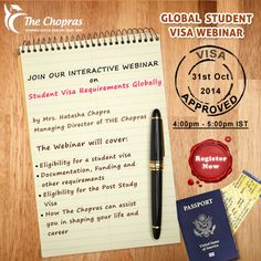 FREE Webinar: Join our interactive webinar on 'Student Visa Requirements Globally' on 31st Oct 2014 at 4 pm.  Register here: https://attendee.gotowebinar.com/register/6665093614486129922  #webinar #studentvisa #freewebinar #visaapplication #thechopras