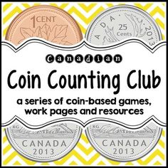 Coin Counting Club (Canadian Version) from Jillian Starr on TeachersNotebook.com (70 pages) Money Activities, Math Activities For Kids, Math Resources, Money Games, Grade 6 Math, Second Grade Math, Grade 1, Math Stations, Math Centers