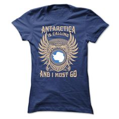 (Tshirt Nice Deals) ANTARCTICA IS CALLING AND I MUST GO TEE SHIRTS  Discount Hot  Your shirt is screen printed on high quality material! ==> Dont delay! Please Order it now! ==> Order 2 or more to save on shipping!  Tshirt Guys Lady Hodie  SHARE and Get Discount Today Order now before we SELL OUT Today  Camping and i must go tee shirts is calling and must go tee shirts #pinterest #tshirt #discounttshirt #tshirtdesign #tshirtlove #tshirtonline #lady #man #fashion #discount #today…