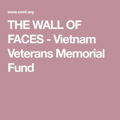 THE WALL OF FACES - Vietnam Veterans Memorial Fund Marine Corps Ranks, Branch Of Service, Army Ranks, Youth Of Today, Lance Corporal, Vietnam Vets, Vietnam Veterans Memorial, Donate Now, United States Army