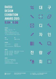 Daegu design exhibition award 2015 poster Poster Design, Poster Layout, Print Layout, Graphic Design Posters, Graphic Design Typography, Book Design, Typo Logo, Typography Layout, Exhibition Poster