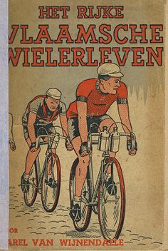 Legendarische sportgeschiedenis: 'Het rijke Vlaamsche Wielerleven' van Karel Van Wijnendaele (1943) staat nu in zijn geheel online. http://www.dbnl.org/tekst/wijn012rijk01_01/