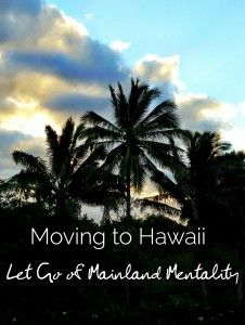 How to move to Hawaii from the mainland: all the things to know before moving to Hawaii stem from adjusting your mainland mentality to the island lifestyle. Moving To Hawaii, Hawaii Travel, Honolulu Hawaii, Oahu, Hawaii Quotes, Visit Hawaii, Hawaii Life, Maui Vacation, Big Island Hawaii