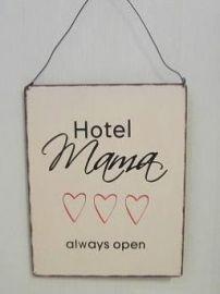 Tekstbord Hotel Mama Always Open (especially for my three men)