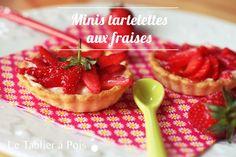 Petites tartelettes aux fraises et à la crème pâtissière :) la recette sur www.letablierapois.fr