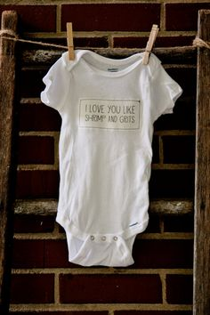 I Love You Like Shrimp and Grits White Cotton by HawksAndDoves, $18.00