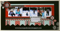 Karen Pedersen: January Play Group Scrappin' Class Layouts (Snowhaven) . . . really loving this trio of layouts!!!