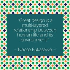 Web Design quote of the day:  Great design is a multi-layered relationship between human life and its environment.   Naoto Fukasawa   #css #java #wireframe #webdevelopment #geek #wacom #sketch #affinity #affinitydesigner #macaffinity #appicon #uidesign #ux #ui #reactjs #webdesigner #bootstrap #application #app #css3 #js #php #nodejs #ruby #android #userflow