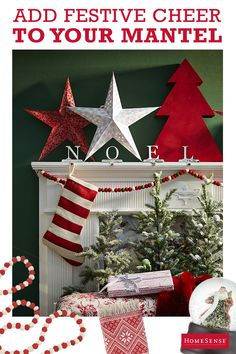Santa sure knows how to make an entrance, but don't let him steal all the glory by creating an equally attention-grabbing mantelscape. Oversized stars and trees in classic red and white are worth a try. Check out HomeSense's full gamut of fireside decor – it's in-store now!