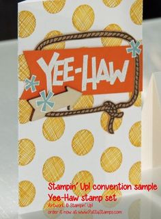 New Yee-Haw cowboy stamp set from Stampin' Up! great for kids birthday parties or guy cards with a western theme. #stampinup #pattystamps #yeehaw
