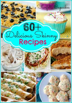 60+ Delicious Skinny Recipes - HUGE collection of easy delicious recipes that are good for you & low in calories.  GREAT RESOURCE!  Bookmark this one, people!