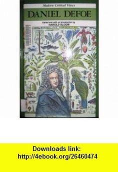 Daniel Defoe (MCV) (Blooms Modern Critical Views) (9781555462840) William Golding, Harold Bloom , ISBN-10: 1555462847  , ISBN-13: 978-1555462840 ,  , tutorials , pdf , ebook , torrent , downloads , rapidshare , filesonic , hotfile , megaupload , fileserve