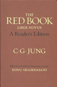 The Red Book: A Reader's Edition by C. G. Jung,http://www.amazon.com/dp/0393089088/ref=cm_sw_r_pi_dp_2jZesb1WMT7453M7