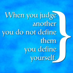 Seems like those who talk about others judging do the most judging themselves!!!
