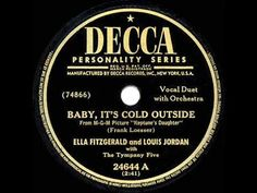 1949 HITS ARCHIVE: Baby It's Cold Outside - Ella Fitzgerald & Louis Jordan - YouTube