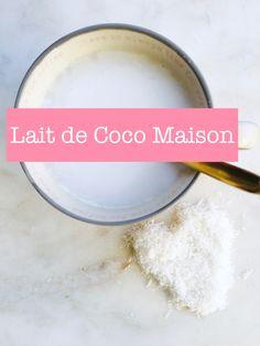 Lait de Coco Maison – Healthyhappyogi.fr