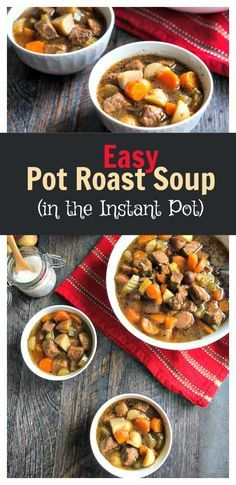 Easy Pot Roast Soup (Instant Pot) -  a lighter version of your traditional pot roast. A meal in a bowl.