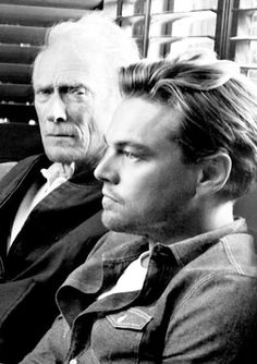 Clint Eastwood and Leonardo DiCaprio