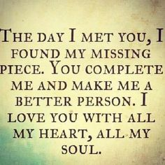 awesome Soulmate Quotes :Cute quotes about love Cute Love Quotes, Love Quotes For Her, Romantic Love Quotes, Love Yourself Quotes, Quotes For Him, Great Quotes, Quotes To Live By, Inspirational Quotes, You Complete Me Quotes
