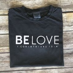 Mission Trip T-shirt Comfort Colors Be Love Fundraiser
