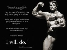 Arnold Schwarzenegger Motivational Quotes Health Quotes