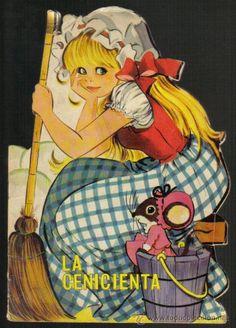 CUENTO TROQUELADO, LA CENICIENTA. MARIA PASCUAL. TORAY 1966 (Libros de Lance - Literatura Infantil y Juvenil - Cuentos)