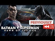(83) Batman v Superman Recap - Previously On - YouTube