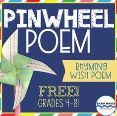 In this lesson students will learn about pinwheels and couplets. Then, they'll complete a brainstorm filled with wishes that they have for their lives. Next, they'll turn their brainstorm into four different couplets. After improving their couplets, they'll write their