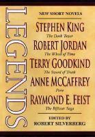 Legends : short novels by the masters of modern fantasy