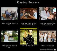 #ingress #meme Playing Ingress