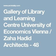 Gallery of Library and Learning Centre University of Economics Vienna / Zaha Hadid Architects - 48