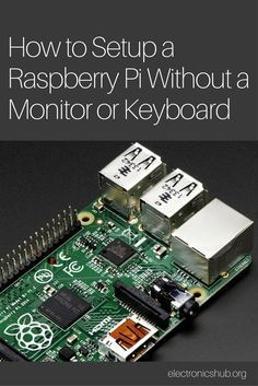 Raspberry pi – basic setup without monitor and keyboard (headless Electronics Projects, Computer Projects, Arduino Projects, Diy Electronics, Diy Projects, Gaming Computer Setup, Computer Technology, Technology Apple, Computer Diy