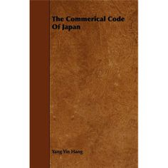 The Commerical Code of Japan - http://www.tokyohotel-mega.com/the-commerical-code-of-japan/