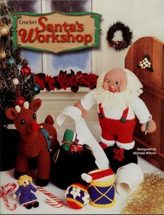 Santa's Workshop ~ Holiday Characters & Toys, Annie's crochet pattern book NEW Annie's Crochet, Crochet Santa, Crochet Toys, Crochet Patterns, Knitting Patterns, Workshop Design, Santas Workshop, Vintage Knitting, Pattern Books