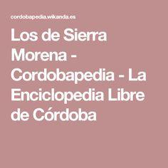 Los de Sierra Morena - Cordobapedia - La Enciclopedia Libre de Córdoba