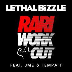 Rari WorkOut (feat. JME, Tempa T) - Lethal Bizzle