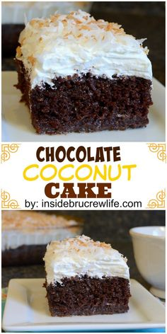 This chocolate cake has so much coconut goodness going on in it.  You can't just eat one piece.