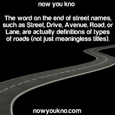 "nowyoukno: "" Source for more facts follow NowYouKno • A road has no special qualifiers. It connects point a to point b. • A street connects buildings together, usually in a city, usually east to west,..."