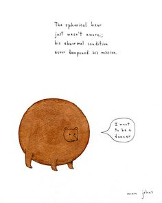 'The spherical bear' by Marc Johns.