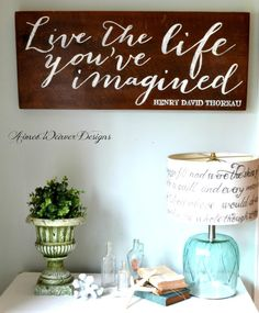 Live the life you've imagined - wood sign