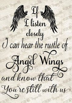 """Digital Design """"If I listen closely … Angel Wings …"""" Instant Downloa … Be My Hero, Grieving Quotes, Miss You Mom, Memories Quotes, Signs, Grief, In This World, Favorite Quotes, Positive Quotes"""