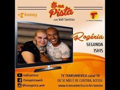 Vall Santtos - Programa Tô na Pista Web