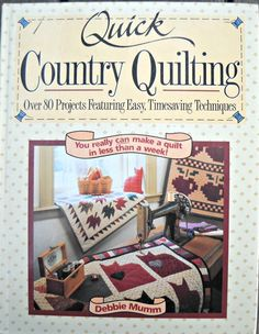 Quick Country Quilting Book by Debbie Mumm by CurlicueCreations, $10.58