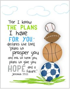 For I know the plans I have for you... sports 11 by 14 print.. $25.00, via Etsy.