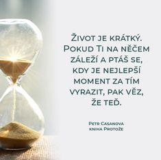 #firstclasscz #petrcasanova Story Quotes, Motto, True Stories, King, Mottos