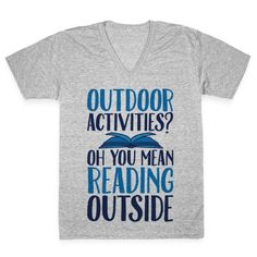 Outdoor Activities? Oh You Mean Reading Outside Our baseball t-shirts are made from preshrunk 100% cotton and a heathered tri-blend fabric. Original art on men's and women's baseball tees. All shirts printed in the USA. Nothing can beat a sweet nap outside in the sun with the company of a good book, especially not the horror of outdoor physical activity. This nerdy book lover's shirt is a perfect choice of apparel for any cute geeky outfit!