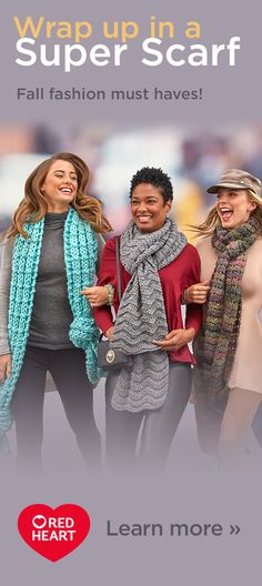 Make a Super Scarf your biggest accessory this season! Browse our free patterns, fall in love with a scarf that is your style, and download the free crochet and knit patterns today to get started.