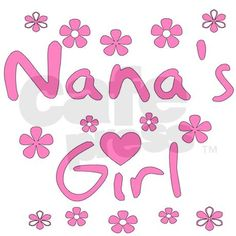 nana,s baby quotes | nanas_girl_baby_girl_infant_creeper.jpg?color=CloudWhite&height=460 ...